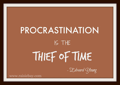 procastination is the thief of time