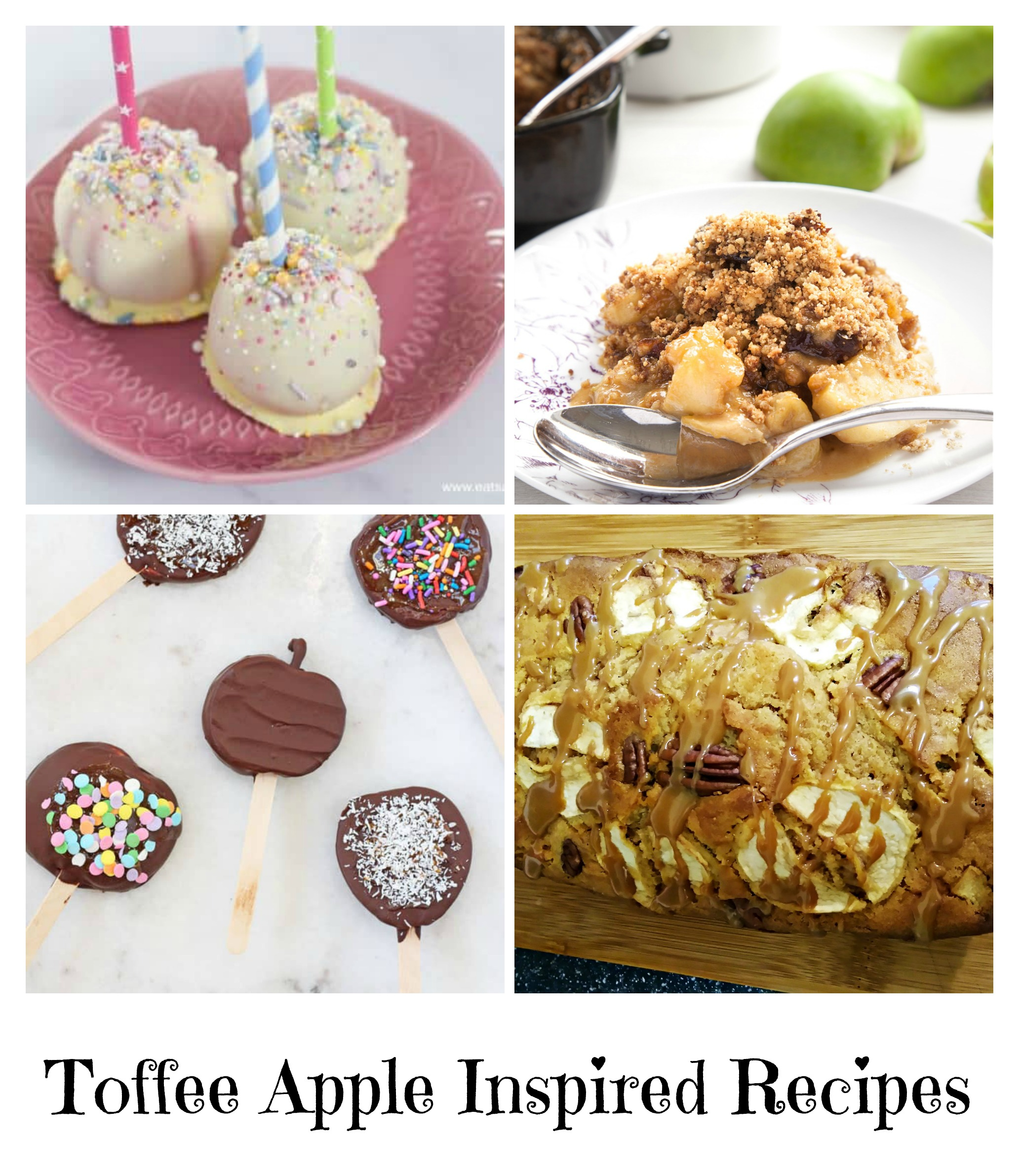 four toffee apple deserts, unicorn apples, toffee apple crumble, sliced toffee apple slices and toffee apple and pecan cake